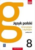 J.Polski SP 8 Gramatyka i stylistyka Podr. WSiP