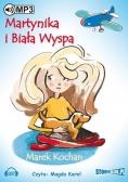 Martynika i Biała Wyspa audiobook
