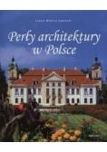 Perły architektury w Polsce