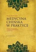 Medycyna chińska w praktyce