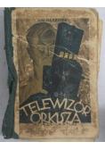 Telewizor Orkisza, 1929 r.