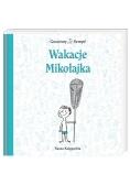 Mikołajek - Wakacje Mikołajka