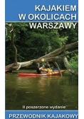 Przewodnik Kajakowy. Kajakiem w okolicach Warszawy