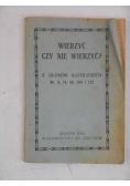Wierzyć czy nie wierzyć?, 1924 r.