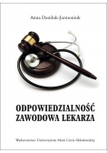 Odpowiedzialność zawodowa lekarza