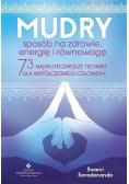 Mudry sposób na zdrowie, energię i równowagę