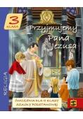 Katechizm SP 3 Przyjmujemy Pana Jezusa ćwicz. ŚBM