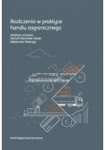 Rozliczenia w praktyce handlu zagranicznego