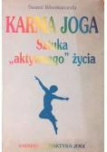 """Karma joga. Sztuka """"aktywnego"""" życia"""