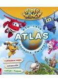 Super Wings. Atlas. Kto lata dookoła świata?