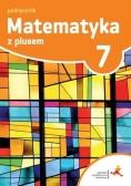 Matematyka SP 7 Z plusem Podr. w.2017 GWO