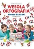 Wesoła ortografia. Wiersze dla dzieci