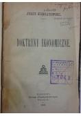 Doktryny ekonomiczne, 1909 r.