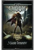 Atlantis Rising Tom 2. Miasto demonów