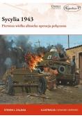 Sycylia 1943. Pierwsza wielka aliancka operacja...