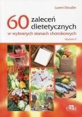 60 zaleceń dietetycznych w wybranych stanach choro