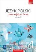 J.Polski SP 4 Jutro pójdę w świat Podr. WSiP