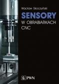 Sensory w obrabiarkach CNC
