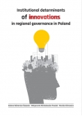 Institutional determinants of innovations in regional governance in Poland