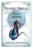Strażnicy Nirgali 2. Łowcy aniołów