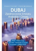 Praktyczny przewodnik - Dubaj, Abu Zabi,Zea i Oman