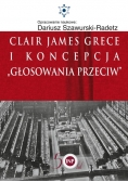 Clair James Grece i koncepcja