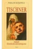 Tischner poglądy filozoficzno-antropologiczne