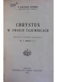 Chrystus w swoich tajemnicach, 1923 r.