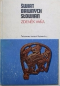 Świat dawnych Słowian