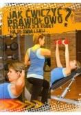 Jak ćwiczyć prawidłowo?
