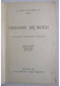 Oddanie się Bogu, 1923 r.