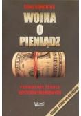 Wojna o pieniądz 1