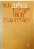 Mały słownik terminów i pojęć filozoficznych