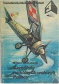 Samoloty na których walczyli Polacy