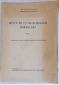Wstęp do Psychofizjologii Normalnej Tom I, 1950 r.