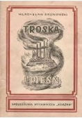 Troska i pieśń, 1945 r.