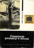 Organizacja produkcji w stoczni