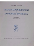 Polski słownik pijacki i antologia bachiczna