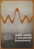 Zbiór zadań z mechaniki kwantowej