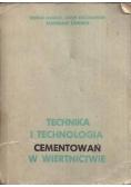 Technika i technologia cementowań w wiertnictwie
