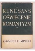 Renesans Oświecenie Romantyzm