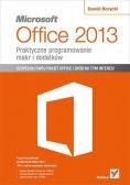 Microsoft Office 2013 Praktyczne programowanie...