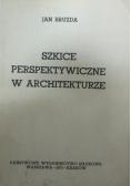 Szkice perspektywiczne w architekturze