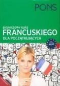 PONS Ekspresowy kurs Francuskiego dla początkujących