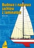 Budowa i naprawa jachtów z laminatów