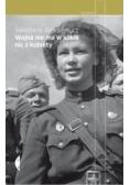 Wojna nie ma w sobie nic z kobiety