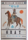 Old Gray