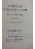 Rozmyślania o życiu kapłańskim, cz. 1, 1907 r.