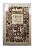 Wizerunki książąt i Królów Polskich, reprint z 1888 r.