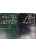 Matematyka w fizyce klasycznej i kwantowej . Tom I i Tom II